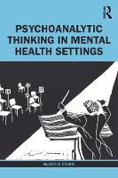 Psychoanalytic Thinking in Mental Health Settings