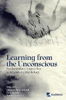 Learning from the Unconscious: Psychoanalytic Approaches in Educational Psychology