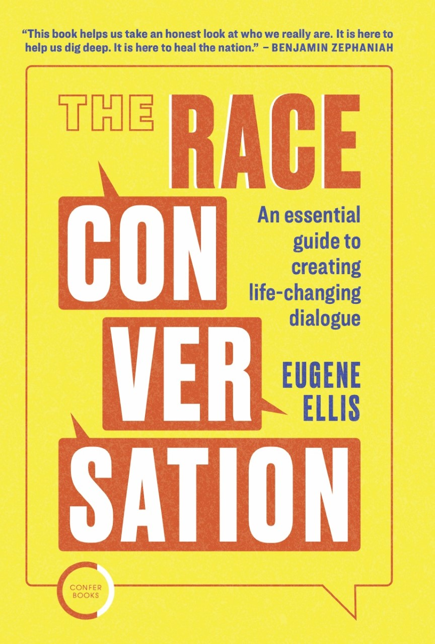 The Race Conversation: An essential guide to creating life-changing dialogue
