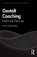 Gestalt Coaching: Distinctive Features
