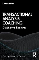 Transactional Analysis Coaching: Distinctive Features