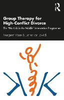 Group Therapy for High-Conflict Divorce: The 'No Kids in the Middle' Intervention Programme