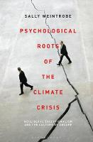 Psychological Roots of the Climate Crisis: Neoliberal Exceptionalism and the Culture of Uncare